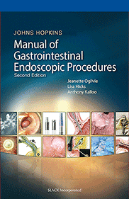 Johns Hopkins Manual of Gastrointestinal Endoscopic Procedures, Second Edition